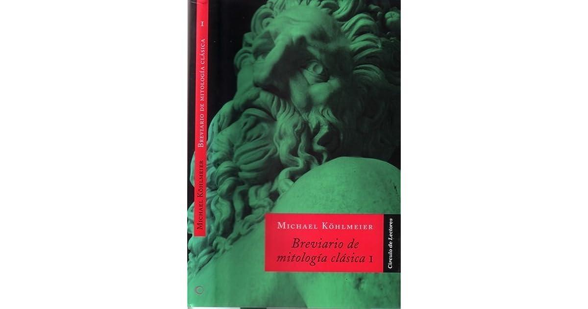 Breviario De Mitología Clásica By Michael Köhlmeier