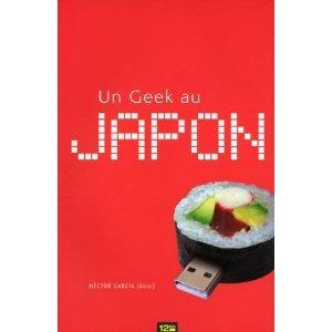 Un Geek au Japon by Hector Garcia Puigcerver