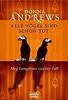 Alle Vögel sind schon tot (Meg Langslow #2)