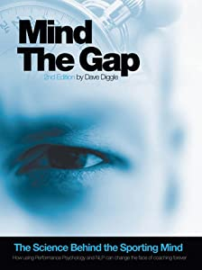 Mind The Gap: The Science Behind The Sporting Mind