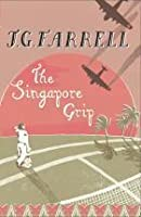 The Singapore Grip (Empire Trilogy, #3)