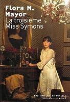 La troisième Miss Symons