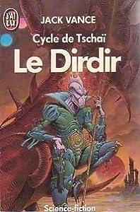 le Dirdir (cycle de Tschaï, #3)