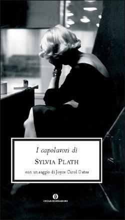 I capolavori di Sylvia Plath