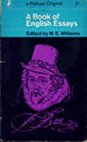a book of english essays by we williams a book of english essays pelican