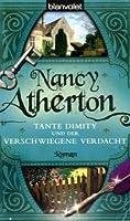 Tante Dimity und der verschwiegene Verdacht (An Aunt Dimity Mystery, #2)