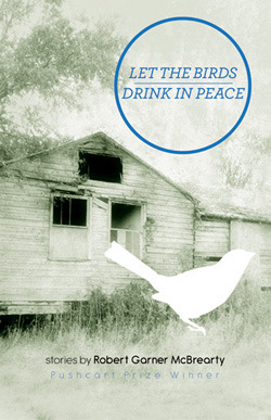 Let The Birds Drink In Peace by Robert Garner McBrearty