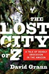 Book cover for The Lost City of Z: A Tale of Deadly Obsession in the Amazon