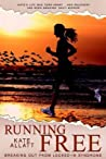 Running Free - Breaking Out From Locked-In Syndrome