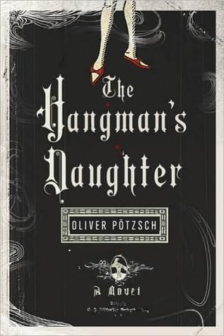 The Hangman's Daughter (The Hangman's Daughter, #1)