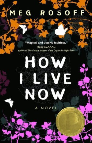 "Book cover of ""How I Live Now"" by Meg Rosoff"