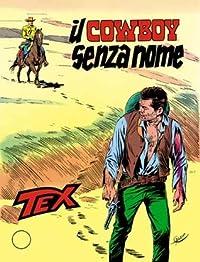 Tex n. 203: Il cowboy senza nome