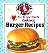 Circle of Friends Cookbook - 25 Burger Recipes