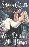 When Dashing Met Danger (Spies, #1)