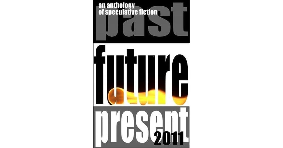 Fast Future Present