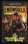 The Kalispell Run (Endworld, #4)