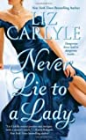 Never Lie to a Lady (Neville Family #1)