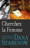 Cherchez la Femme (Kate Shugak, #17.5)