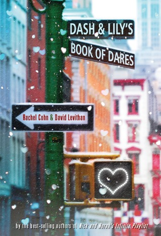 Dash & Lily's Book of Dares (Dash & Lily, #1) by Rachel Cohn