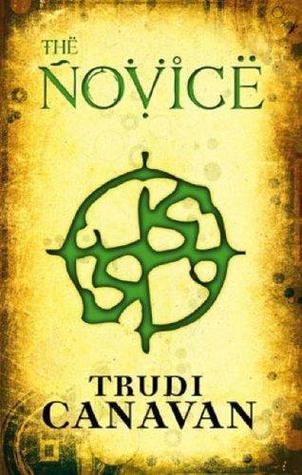 The Novice (Black Magician Trilogy, #2)