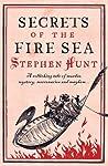 Secrets of the Fire Sea (Jackelian, #4)