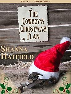 The Cowboy's Christmas Plan (Grass Valley Cowboys #1)