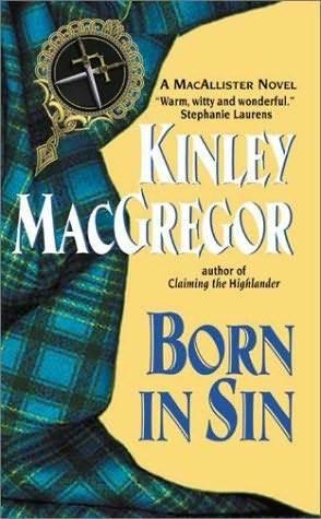 Born in Sin (Brotherhood of the Sword #3/MacAllister, #2)