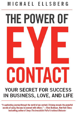 The-Power-of-Eye-Contact-Your-Secret-for-Success-in-Business-Love-and-Life-
