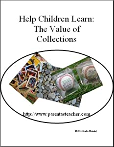 Help Your Child Learn: the Value of Collections