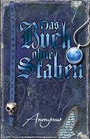 Das Buch ohne Staben (Bourbon Kid, #2)