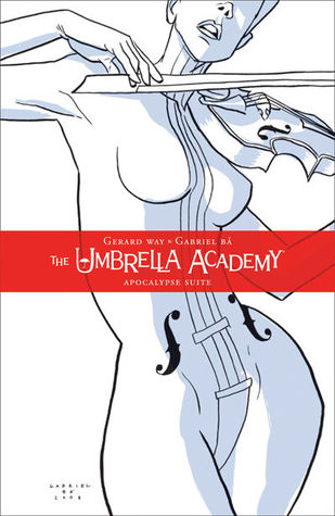 "Cover of ""The Umbrella Academy: The Apocalypse Suite"" by Gerard Way."