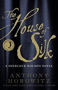 The House of Silk (Horowitz's Holmes, #1)