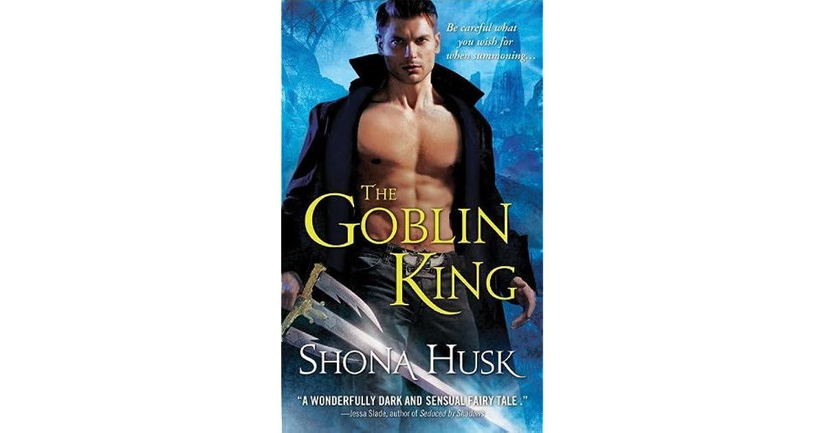 the goblin king shadowlands by shona husk