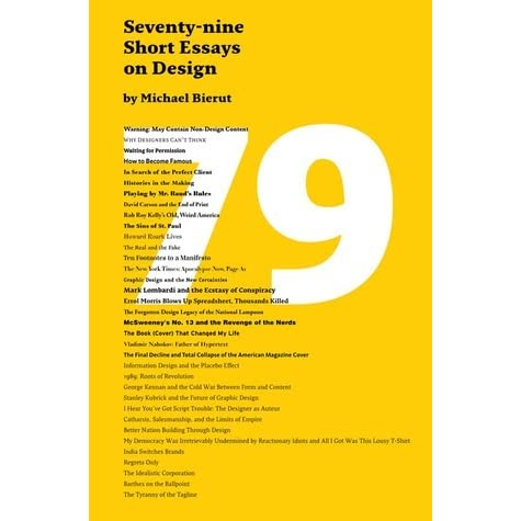 michael bierut 79 essays on design The latter was utilised in the class watches on the aec los bierut by on 79 short essays design michael and exploring positions one of the internet.