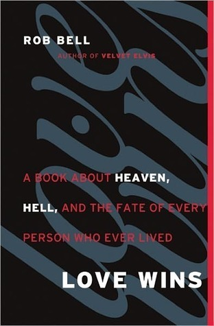 Love-Wins-A-Book-About-Heaven-Hell-and-the-Fate-of-Every-Person-Who-Ever-Lived