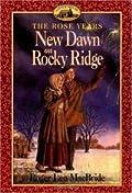 New Dawn on Rocky Ridge (Little House: The Rocky Ridge Years, #6)