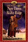 New Dawn on Rocky Ridge (Little House: The Rocky Ridge Years, #6)