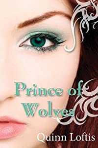 Prince of Wolves (The Grey Wolves, #1)
