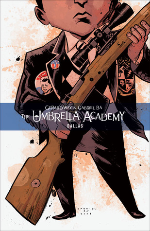 Dallas (The Umbrella Academy #2)