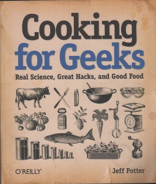 Cooking-for-Geeks-Real-Science-Great-Hacks-and-Good-Food