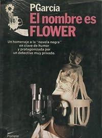 El nombre es Flower (Gay Flower, #2)