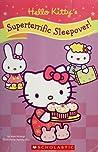 Hello Kitty: Superterrific Sleepover!