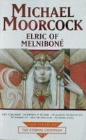 Elric of Melniboné (Tale of the Eternal Champion, #8)