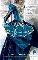 The Pleasure Palace (Secrets of the Tudor Court, #1)