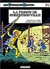 La prison de Robertsonville (Les Tuniques Bleues, #6)