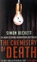 The Chemistry of Death (David Hunter, #1)