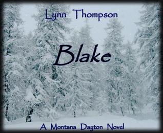 Blake-A Montana Dayton Novel