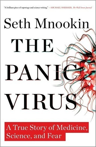 The Panic Virus  A True Story of Me