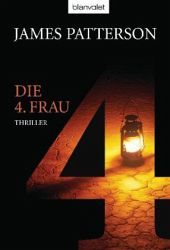 Die 4. Frau by James Patterson