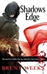 Shadow's Edge (Night Angel, #2) by Brent Weeks